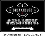 hand made font 'steakhouse'.... | Shutterstock .eps vector #1147227575