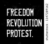 freedom  revolution  protest... | Shutterstock . vector #1147289162