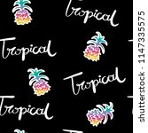 tropical text and pineapple... | Shutterstock .eps vector #1147335575