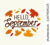hello september. decorative... | Shutterstock .eps vector #1147404125