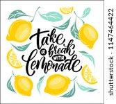 lemonade lettering with lemon... | Shutterstock .eps vector #1147464422