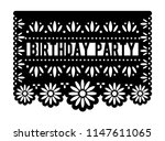 vector papel picado. birthday... | Shutterstock .eps vector #1147611065