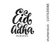 eid al adha mubarak... | Shutterstock .eps vector #1147630088