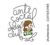antisocial social club. cutest...   Shutterstock .eps vector #1147651985