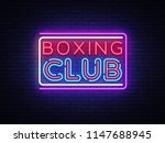 boxing club neon sign . boxing... | Shutterstock . vector #1147688945