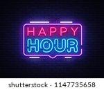 happy hour neon sign design... | Shutterstock . vector #1147735658