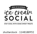ice cream social join us and... | Shutterstock .eps vector #1148188952