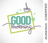 good morning quote for you... | Shutterstock .eps vector #1148349305