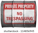 No Trespassing Sign Painted On...
