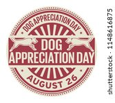 dog appreciation day  august 26 ... | Shutterstock .eps vector #1148616875