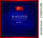 30 agustos zafer bayrami vector ... | Shutterstock .eps vector #1148691188