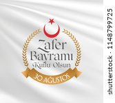 30 august zafer bayrami victory ... | Shutterstock .eps vector #1148799725