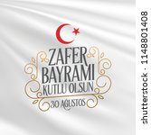 30 august zafer bayrami victory ... | Shutterstock .eps vector #1148801408