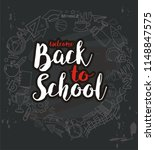 hand drawn welcome back to... | Shutterstock .eps vector #1148847575