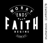 hand lettered worry ends when... | Shutterstock .eps vector #1149039278