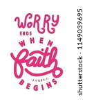 hand lettered worry ends when...   Shutterstock .eps vector #1149039695