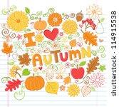 i love autumn back to school... | Shutterstock .eps vector #114915538