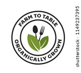 farm to table organically grown ... | Shutterstock .eps vector #1149237395