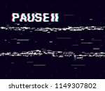 glitch pause with symbol on... | Shutterstock .eps vector #1149307802