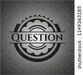 question black emblem. vintage. | Shutterstock .eps vector #1149363185