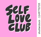 self love club. sticker for... | Shutterstock .eps vector #1149770735