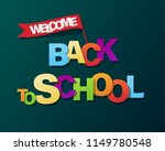 welcome back to school | Shutterstock .eps vector #1149780548