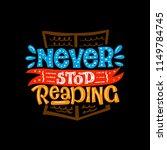 never stop reading. vector... | Shutterstock .eps vector #1149784745