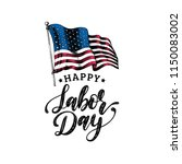 labor day  hand lettering....   Shutterstock .eps vector #1150083002