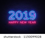 2019 happy new year neon text.... | Shutterstock .eps vector #1150099028