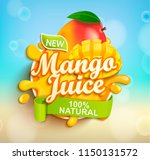 fresh and natural mango juice... | Shutterstock .eps vector #1150131572
