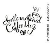international coffee day. 1... | Shutterstock .eps vector #1150306448