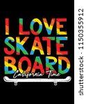 California I Love Skateboard...