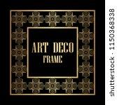 art deco border and frame.... | Shutterstock .eps vector #1150368338