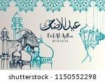 hand drawn eid al adha with... | Shutterstock .eps vector #1150552298