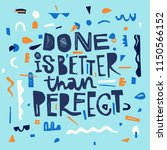 colorful scrapbook quote done... | Shutterstock .eps vector #1150566152