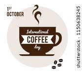 international coffe day.... | Shutterstock .eps vector #1150638245