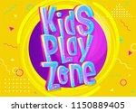 kids play zone vector banner in ... | Shutterstock .eps vector #1150889405