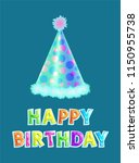 happy birthday poster with cone ... | Shutterstock .eps vector #1150955738