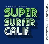 surfing california typography ... | Shutterstock .eps vector #1150963352