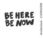 be here be now. sticker for... | Shutterstock .eps vector #1150963508