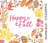 happy fall leaves vector... | Shutterstock .eps vector #1151039942