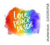 love  peace  pride. gay parade...   Shutterstock .eps vector #1151051918