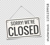 sorry  we are closed. white... | Shutterstock .eps vector #1151159918