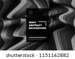 monochrome abstract background... | Shutterstock .eps vector #1151162882