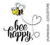 bee happy' funny vector text... | Shutterstock .eps vector #1151207198