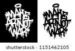 Make Art Not War. Graffiti Tag...