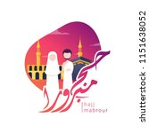 hajj mabroor greeting in arabic ... | Shutterstock .eps vector #1151638052
