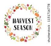 harvest season   hand drawn... | Shutterstock .eps vector #1151716778
