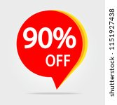 90  off discount sticker. sale... | Shutterstock . vector #1151927438