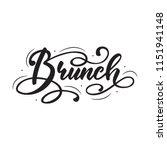 lettering brunch. vector... | Shutterstock .eps vector #1151941148